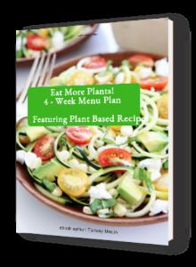 Eat More Plants - 4 Week Menu Plan ebook
