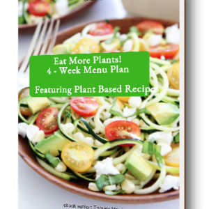 Eat More Plants - 4 Week Menu Plan ebook